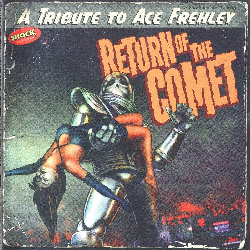 Return Of The Comet - A Tribute To Ace Frehley - Capa.jpg